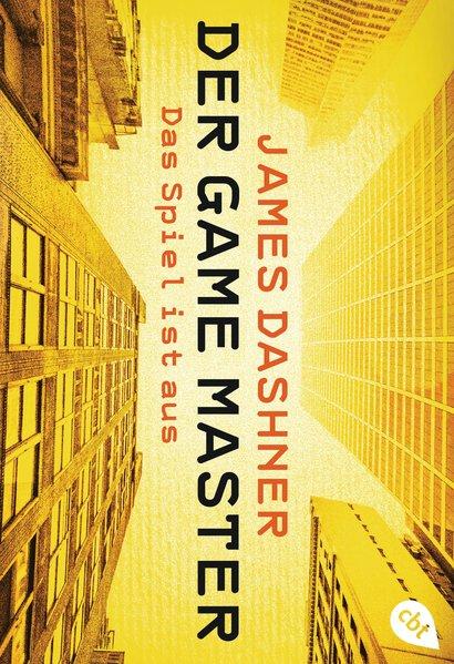 Der Game Master: Das Spiel ist aus - James Dash...