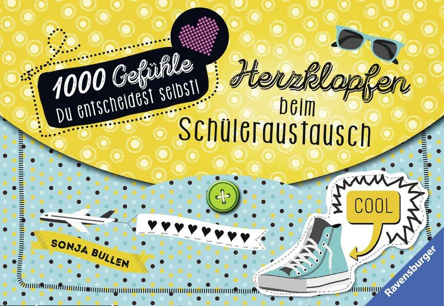 1000 Gefühle: Band 1 - Herzklopfen beim Schüler...