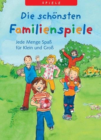 Die schönsten Familienspiele: Jede Menge Spaß f...