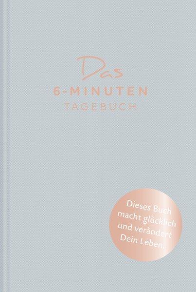Das 6-Minuten-Tagebuch (aquarellblau). Ein Buch, das dein Leben verändert - Dominik Spenst [Gebundene Ausgabe]