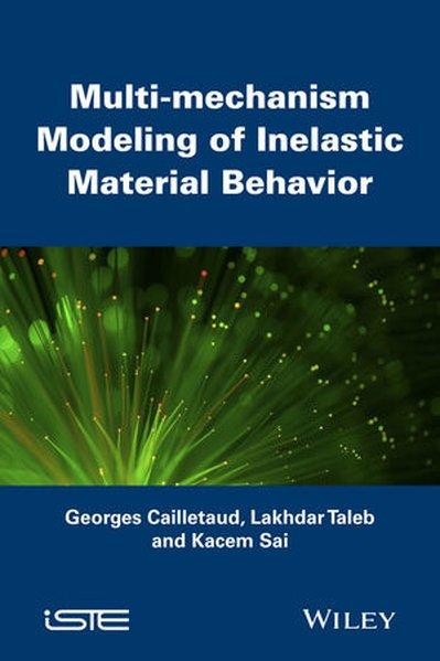 Multi-mechanism Modeling of Inelastic Material Behavior - Lakhdar Taleb [Gebundene Ausgabe]