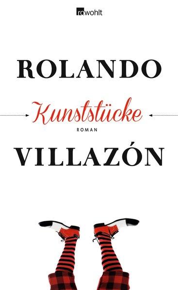 Kunststücke - Rolando Villazón