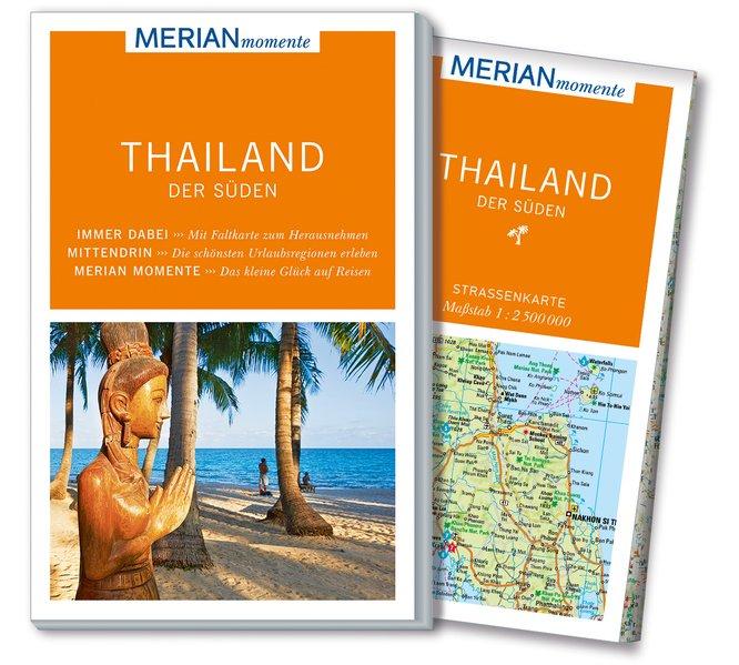 MERIAN momente Reiseführer: Thailand der Süden ...