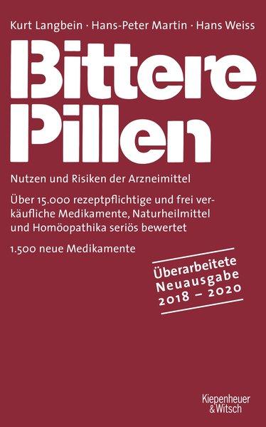 Bittere Pillen 2018-2020. Nutzen und Risiken de...