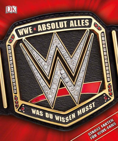 WWE Absolut alles was du wissen musst. Starke F...