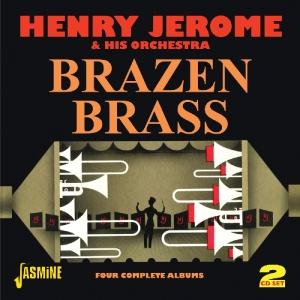 Jerome,Henry & His Orchestra - Brazen Brass [2 CDs]