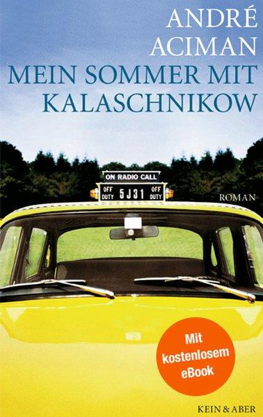 Mein Sommer mit Kalaschnikow - André Aciman [Ge...