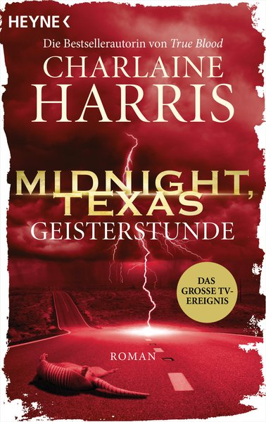 Midnight, Texas - Geisterstunde. Roman - Charla...
