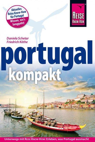 Reise Know-How Reiseführer Portugal kompakt - F...