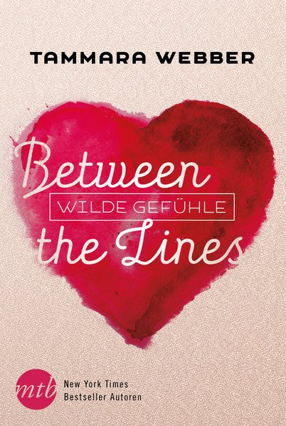 Between the Lines: Wilde Gefühl - Tammara Webbe...