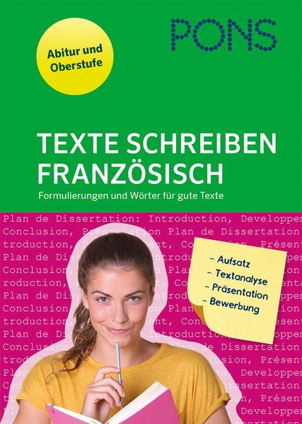 PONS Texte schreiben - Französisch. Formulierun...