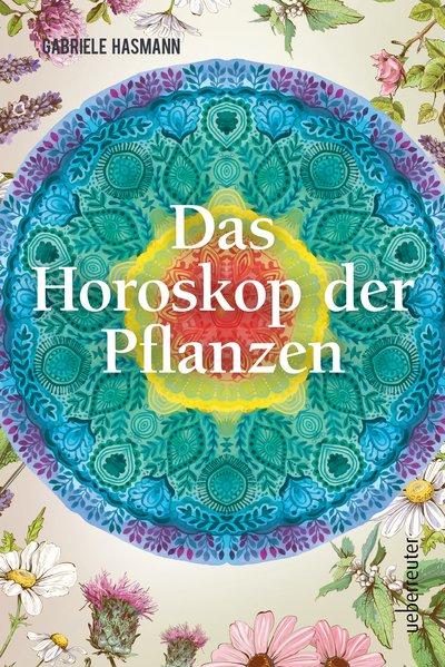 Das Horoskop der Pflanzen - Gabriele Hasmann [T...
