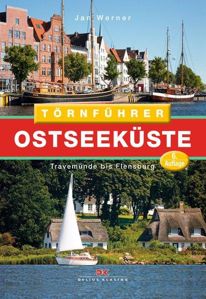 Törnführer Ostseeküste 1. Travemünde bis Flensb...