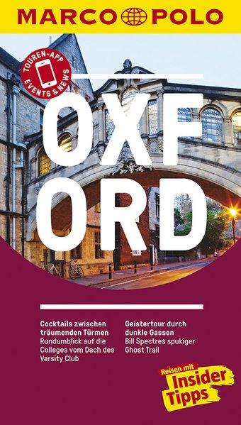 MARCO POLO Reiseführer Oxford. Reisen mit Insid...