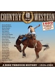 Various - Country & Western-A Ride Through History 1924-60 [40 CDs]