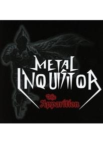 Metal Inquisitor - The Apparition (Re-Release+Bonus)