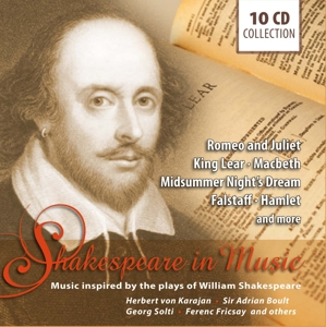 Various/Karajan/Solti/Deller/Moffo/Gobbi/+ - Shakespeare in Music-Inspired by the plays of W.S. [10 CDs]