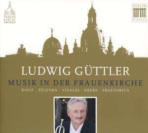 Güttler,Ludwig - Musik In Der Frauenkirche