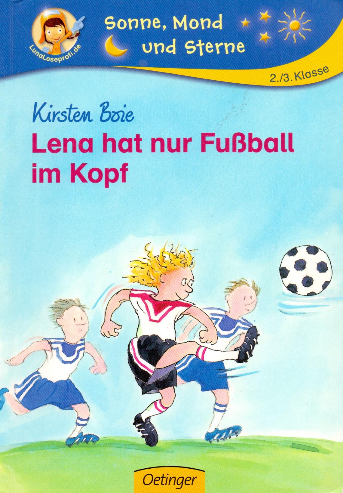 Lena hat nur Fußball im Kopf - Boie Kirsten [Broschiert]