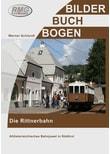 Die Rittnerbahn. Altösterreichisches Bahnjuwel aus Südtirol - Schiendel Werner  [Gebundene Ausgabe]