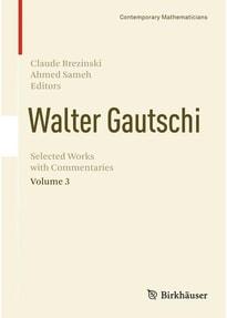 Walter Gautschi, Volume 3. Selected Works with Commentaries [Gebundene Ausgabe]