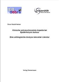 Klinische und psychosoziale Aspekte bei Epidermolysis bullosa. Eine umfangreiche Analyse relevanter Literatur - Oliver R Herber  [Gebundene Ausgabe]