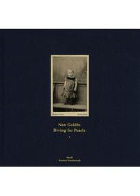 Diving for Pearls - Nan Goldin  [Gebundene Ausgabe]