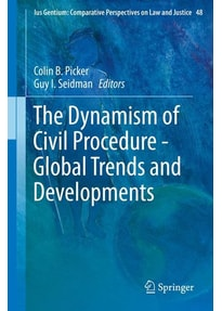 The Dynamism of Civil Procedure - Global Trends and Developments [Gebundene Ausgabe]