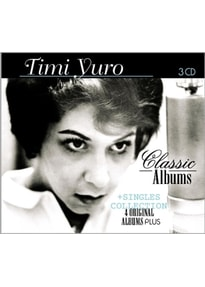 Yuro,Timi - Classic Albums+Singles Collection [3 CDs]