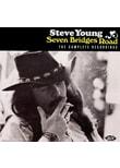 Young,Steve - Seven Bridges Road-The Complete Recordings