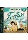 Various - Rebirth Of The Forties [3 CDs]