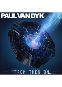Dyk,Paul van - From Then On