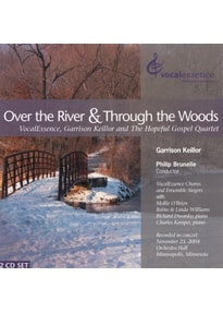 VocalEssence/Brunelle,Philip/Garrison Keillor - Over The River And Through The Woods [2 CDs]