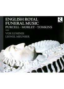 Meunier/Vox Luminis/ - Königliche Begräbnismusiken aus England
