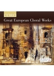 Christophers,Harry/Sixteen,The - Great European Choral Works