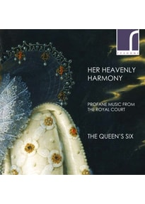 Queen's Six,The - Her Heavenly Harmony-Profane Music From The Royal