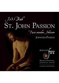 Sorrell/Apollo's Fire/Strauss/Apollo's Singers/ - St.John Passion [2 CDs]