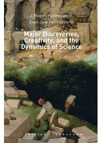 Major Discoveries, Creativity, and the Dynamics of Science. - Ellen Jane Hollingsworth  [Gebundene Ausgabe]