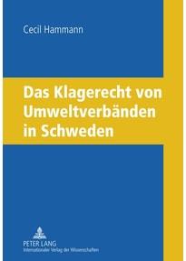 Das Klagerecht von Umweltverbänden in Schweden - Cecil Hammann  [Gebundene Ausgabe]