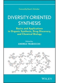 Diversity-Oriented Synthesis. Basics and Applications in Organic Synthesis, Drug Discovery, and Chemical Biology - Andrea Trabocchi  [Gebundene Ausgabe]