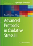 Advanced Protocols in Oxidative Stress III [Gebundene Ausgabe]