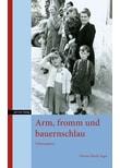 Arm, fromm und bauernschlau. Lebensspuren - Christa Eberle-Feger  [Gebundene Ausgabe]