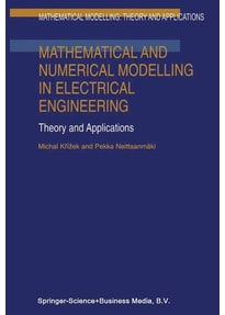 Mathematical and Numerical Modelling in Electrical Engineering Theory and Applications - Pekka Neittaanmäki  [Gebundene Ausgabe]