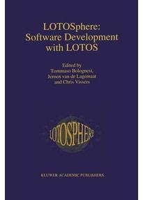 LOTOSphere: Software Development with LOTOS [Gebundene Ausgabe]
