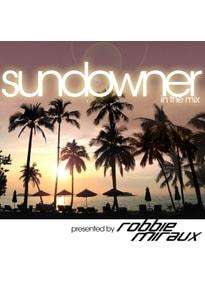 Miraux,Robbie (Presented By) - Robbie Miraux In The Mix-Sundowner [2 CDs]