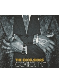 Excelsiors,The - Control This