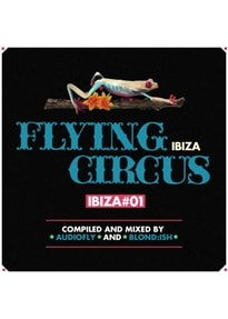 Various/Audiofly/BLOND:ISH - Flying Circus-Ibiza #1 [2 CDs]