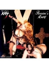 Great Kat,The - Rossini's Rape