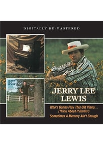 Lewis,Jerry Lee - Who's Gonna Play This Old Piano/Sometimes A Memory