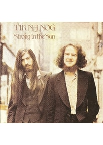 Tír Na Nóg - Strong In The Sun (Expanded+Remastered)